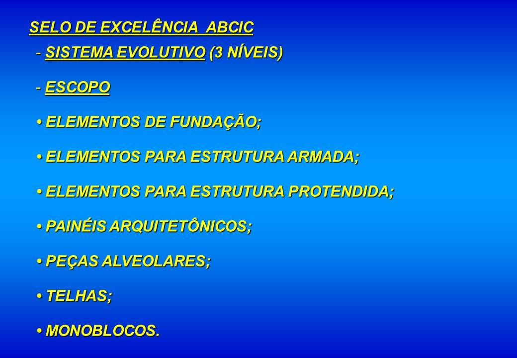 SELO DE EXCELÊNCIA ABCIC