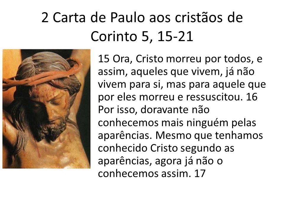 2 Carta de Paulo aos cristãos de Corinto 5, 15-21