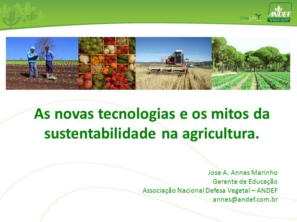 As novas tecnologias e os mitos da sustentabilidade na agricultura.