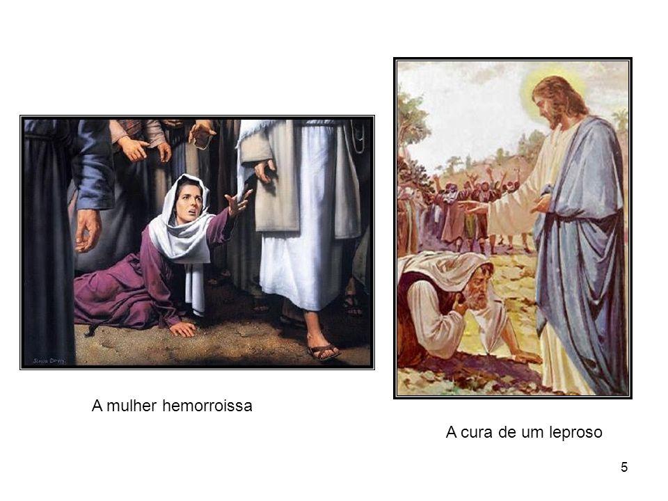 A mulher hemorroissa A cura de um leproso
