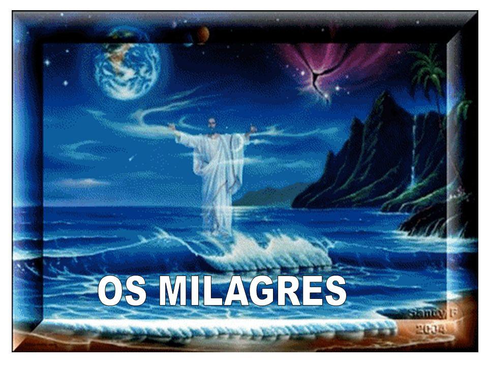 OS MILAGRES