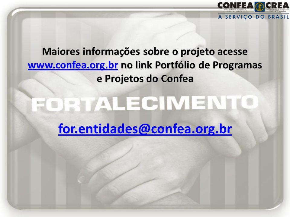 Maiores informações sobre o projeto acesse www. confea. org