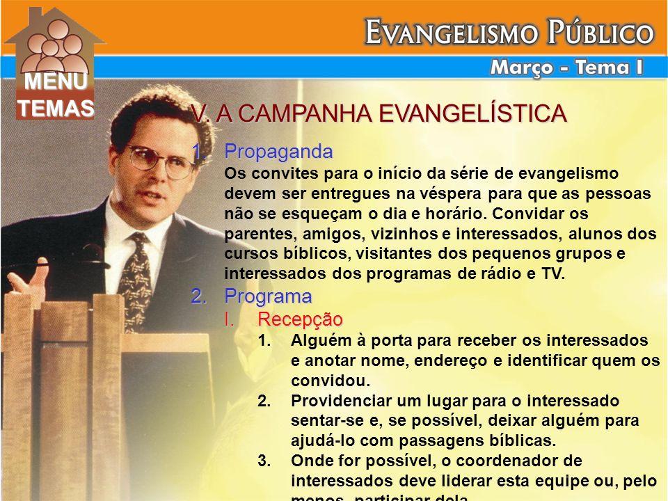 V. A CAMPANHA EVANGELÍSTICA