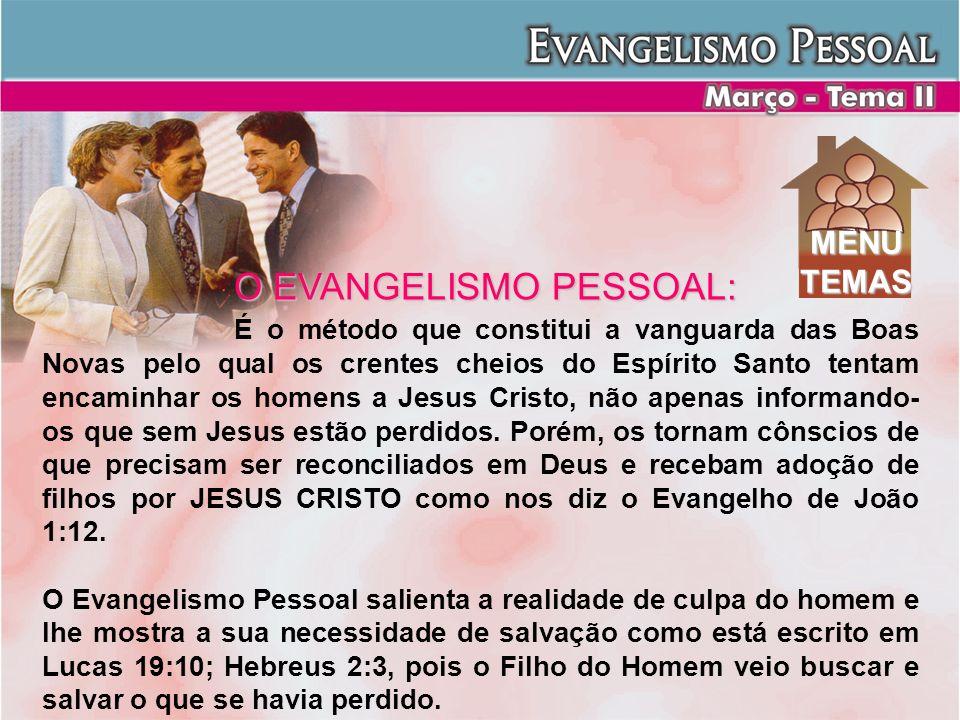 O EVANGELISMO PESSOAL: