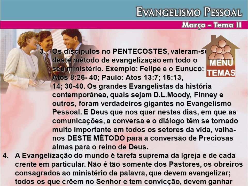 MENU TEMAS Os discípulos no PENTECOSTES, valeram-se