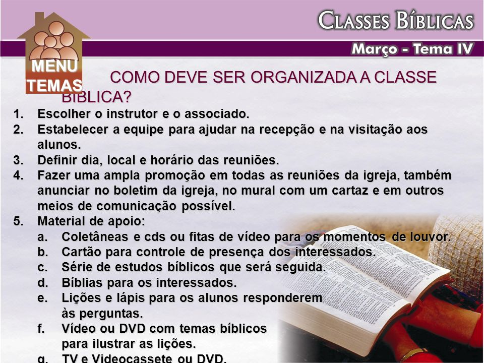 COMO DEVE SER ORGANIZADA A CLASSE BÍBLICA