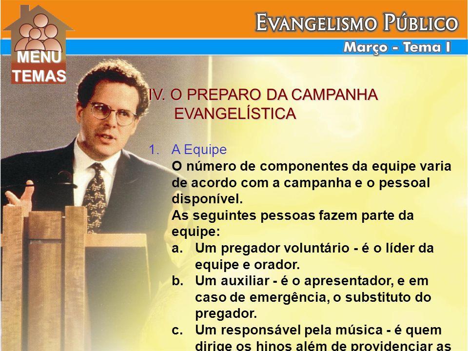 IV. O PREPARO DA CAMPANHA EVANGELÍSTICA