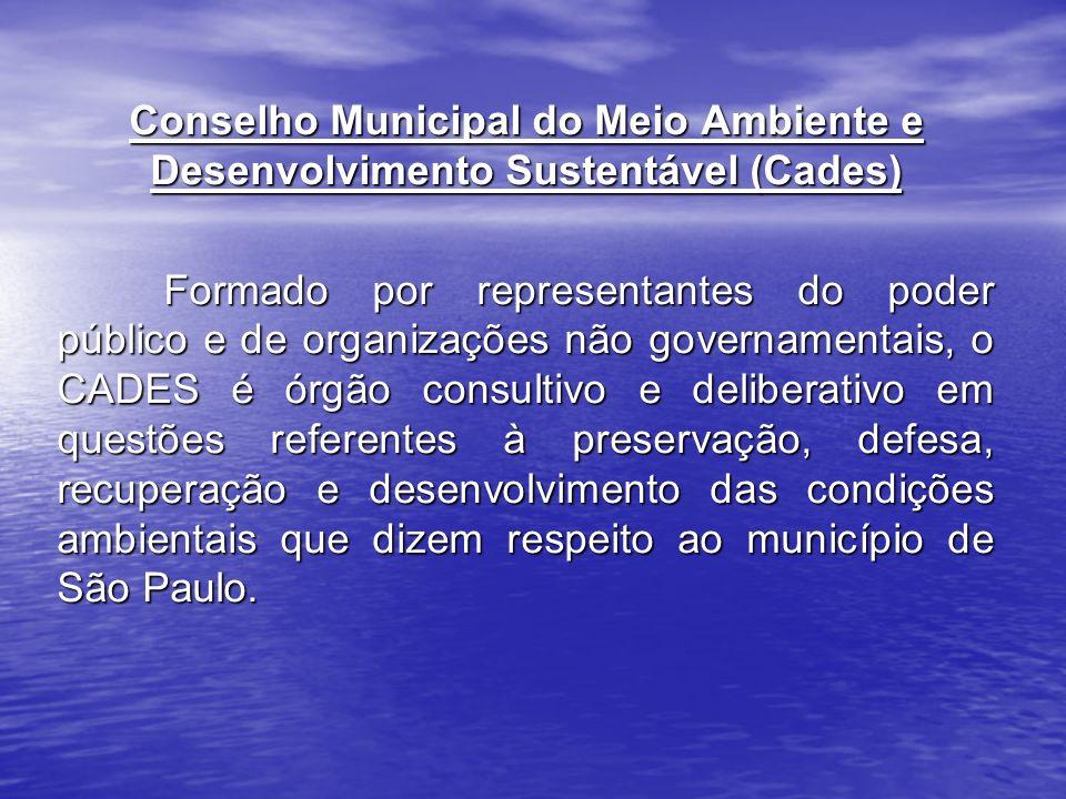 Conselho Municipal do Meio Ambiente e Desenvolvimento Sustentável (Cades)