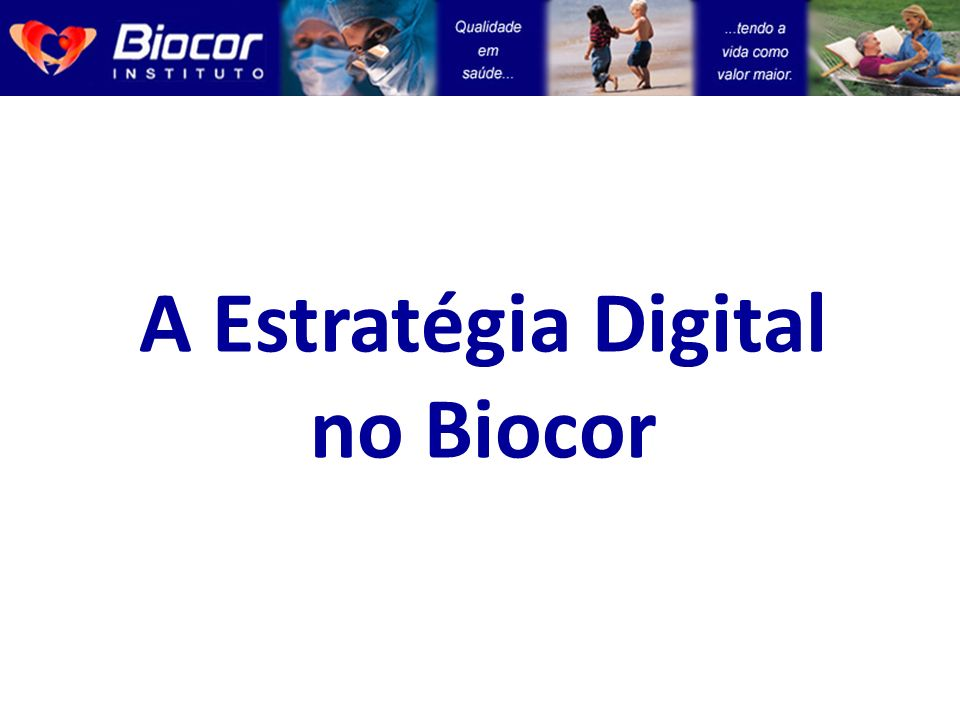 A Estratégia Digital no Biocor