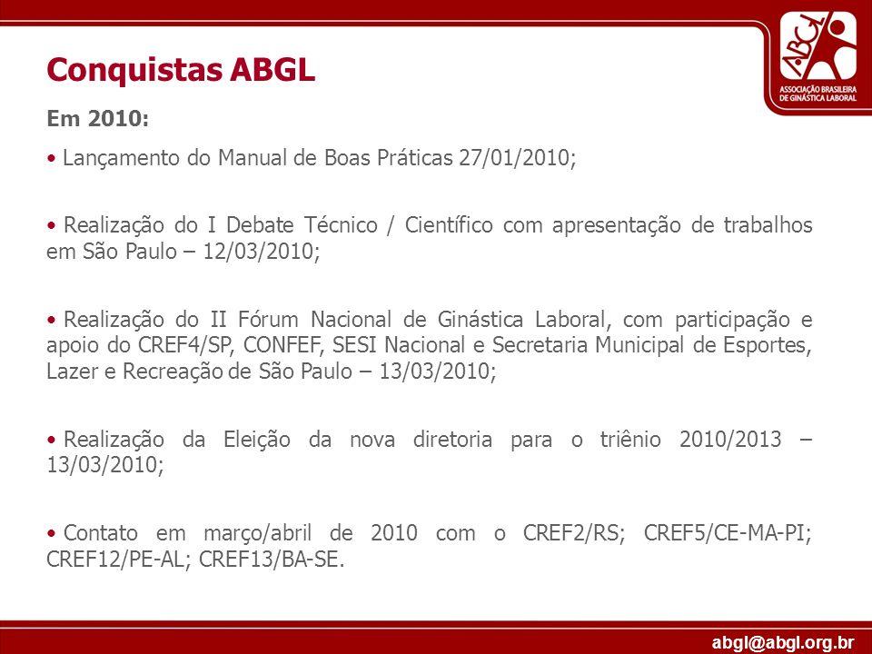 Conquistas ABGL Em 2010: Lançamento do Manual de Boas Práticas 27/01/2010;