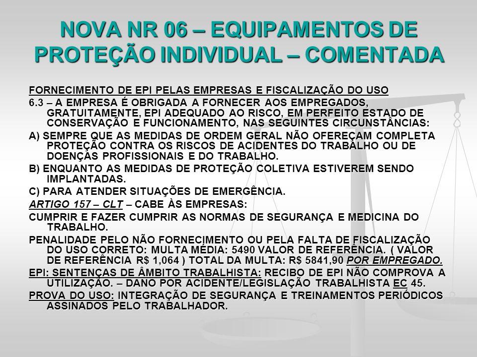 NOVA NR 06 – EQUIPAMENTOS DE PROTEÇÃO INDIVIDUAL – COMENTADA