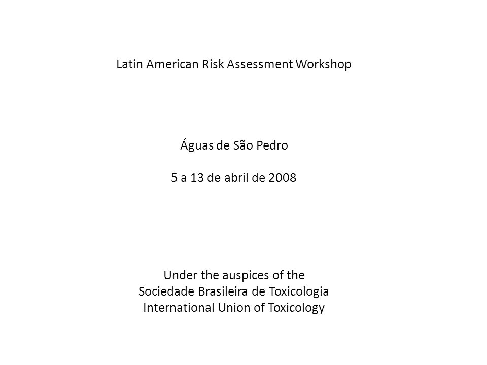 Latin American Risk Assessment Workshop