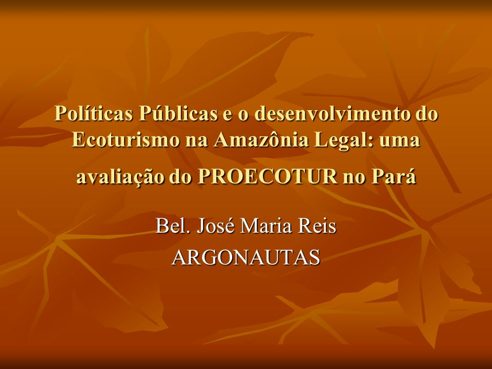 Bel. José Maria Reis ARGONAUTAS