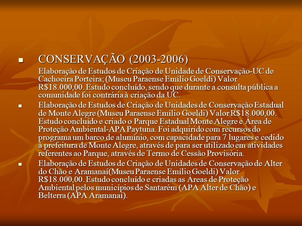 CONSERVAÇÃO (2003-2006)