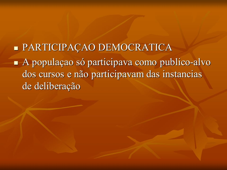 PARTICIPAÇAO DEMOCRATICA