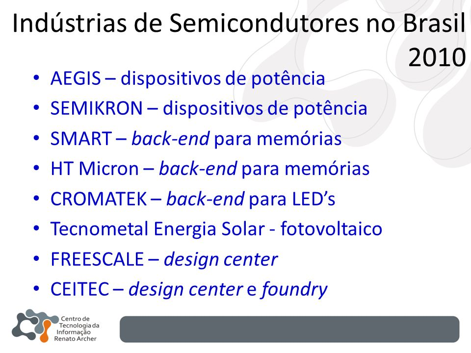 Indústrias de Semicondutores no Brasil 2010