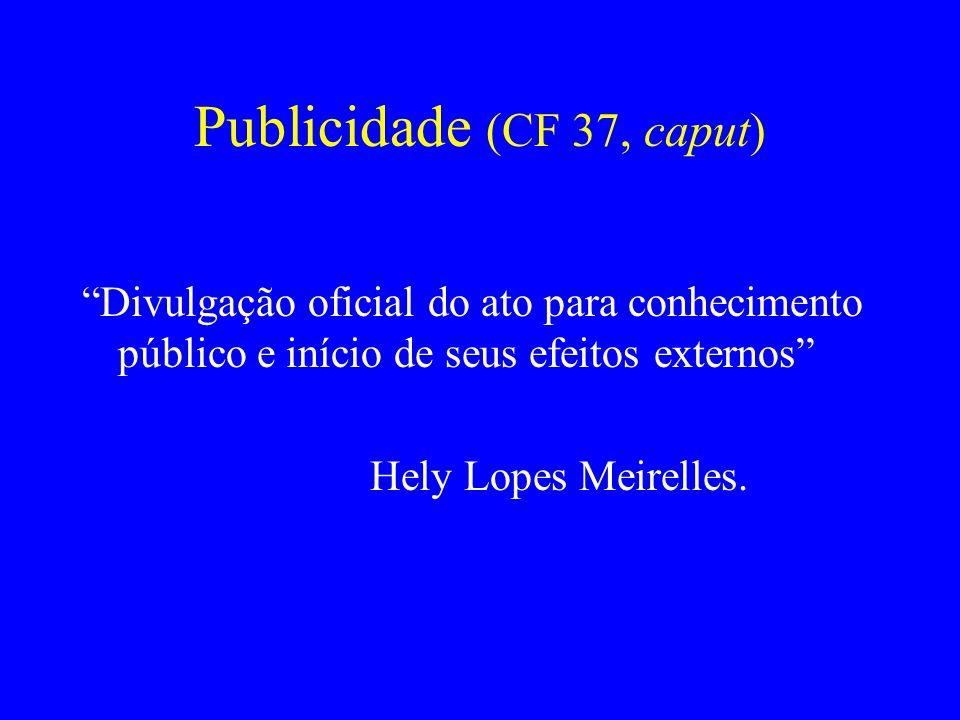 Publicidade (CF 37, caput)