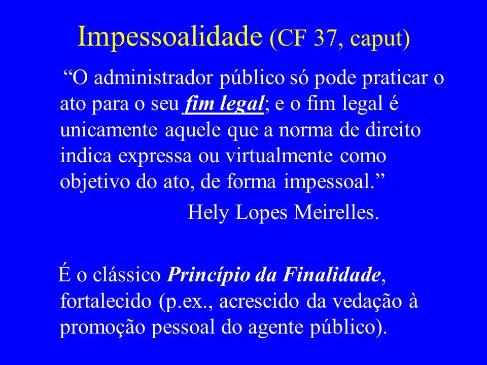 Impessoalidade (CF 37, caput)