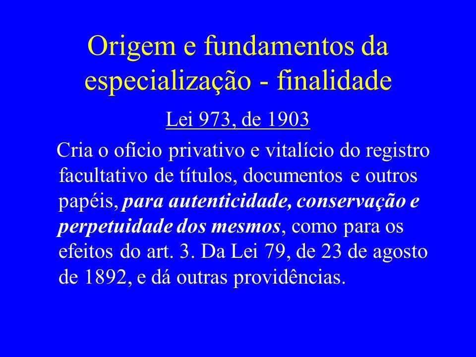Origem e fundamentos da especialização - finalidade