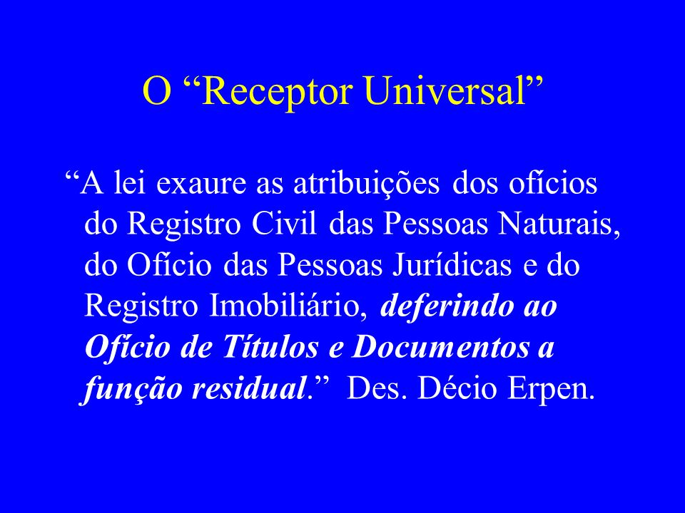 O Receptor Universal
