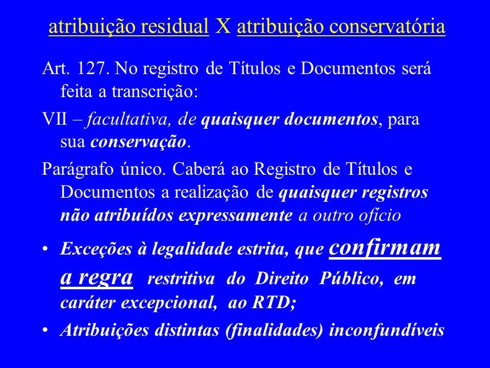 atribuição residual X atribuição conservatória
