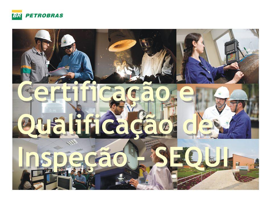 Certificação e Qualificação de Inspeção - SEQUI