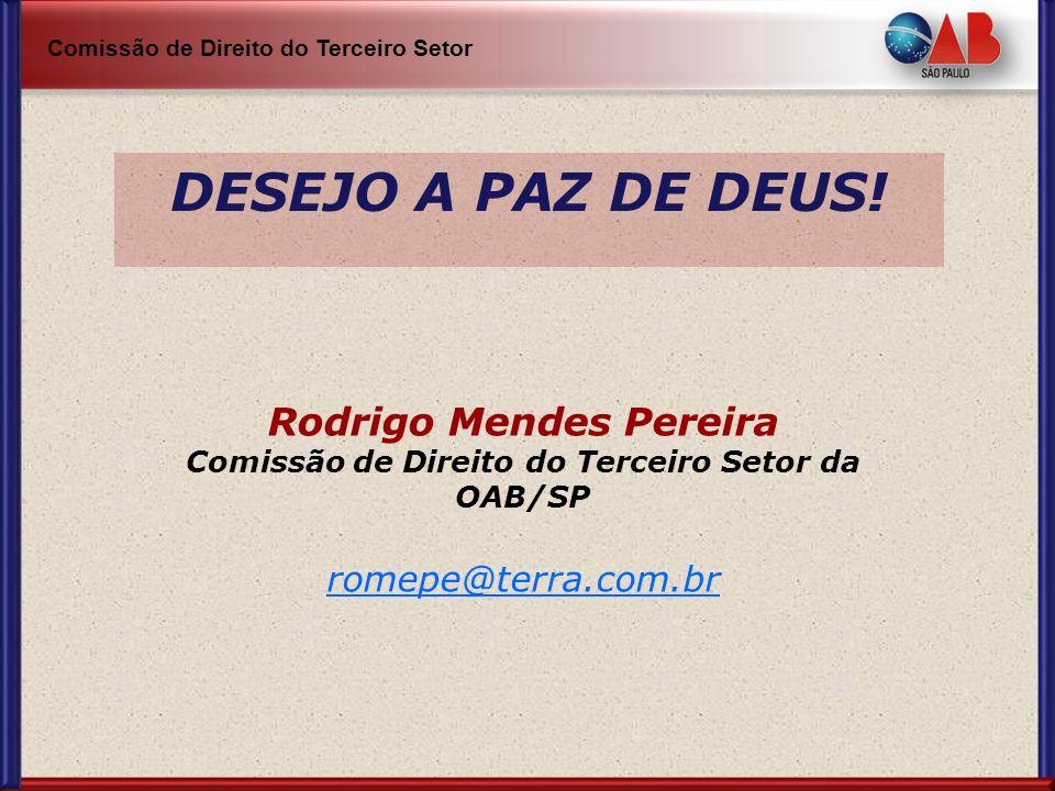 Rodrigo Mendes Pereira Comissão de Direito do Terceiro Setor da OAB/SP