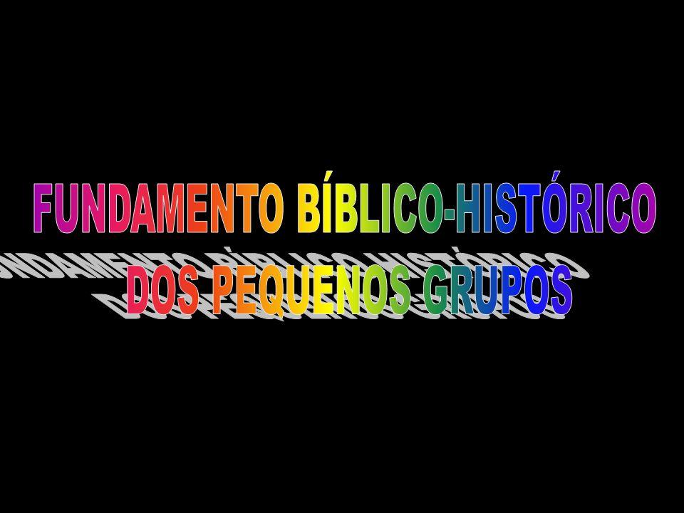 FUNDAMENTO BÍBLICO-HISTÓRICO