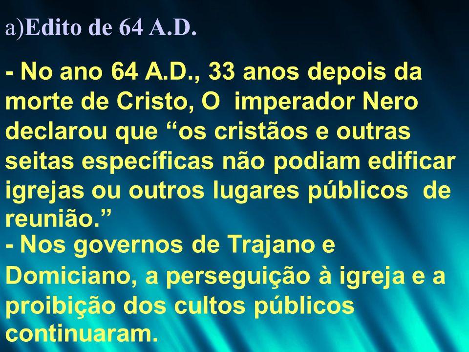 a)Edito de 64 A.D.