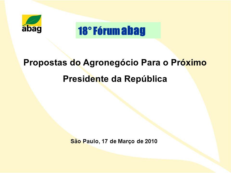 Propostas do Agronegócio Para o Próximo Presidente da República