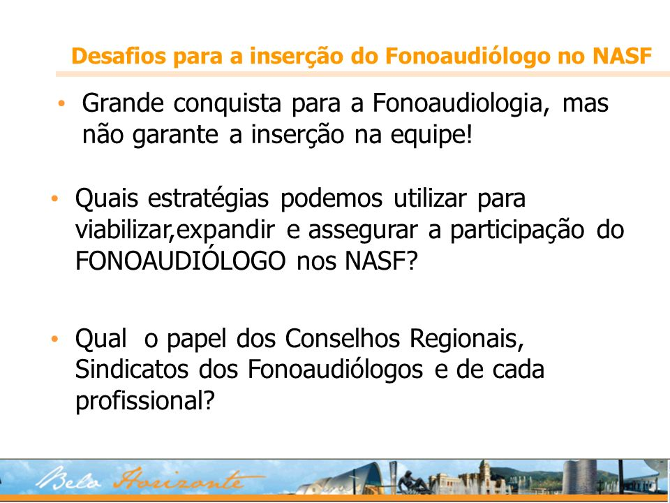 Desafios para a inserção do Fonoaudiólogo no NASF