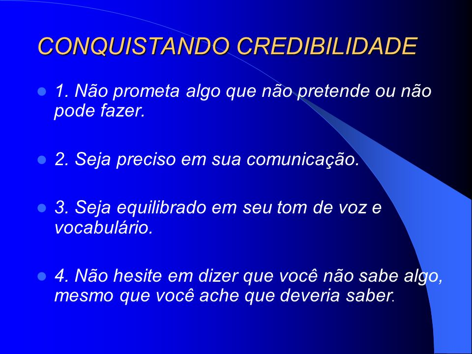 CONQUISTANDO CREDIBILIDADE