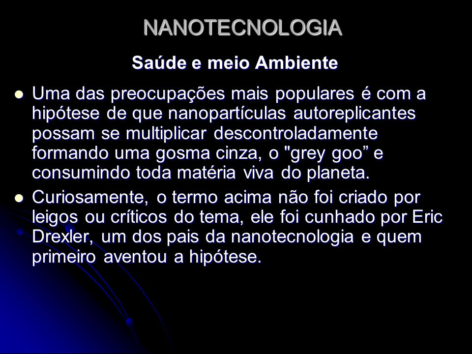 NANOTECNOLOGIA Saúde e meio Ambiente