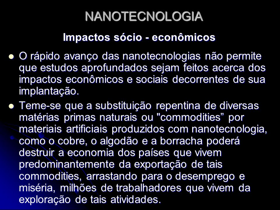 Impactos sócio - econômicos
