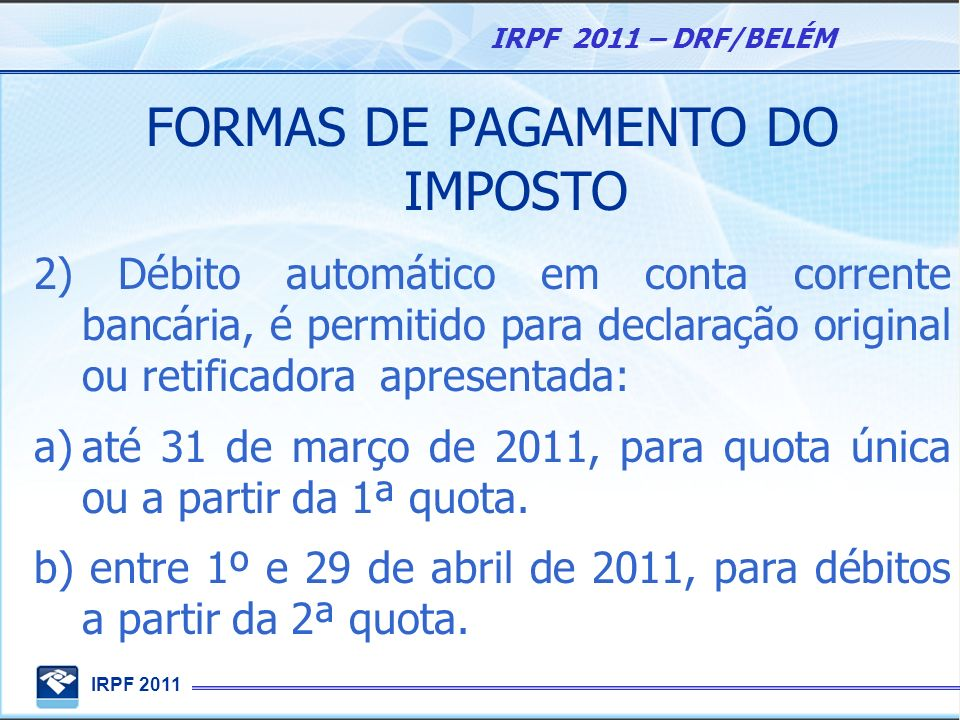 FORMAS DE PAGAMENTO DO IMPOSTO