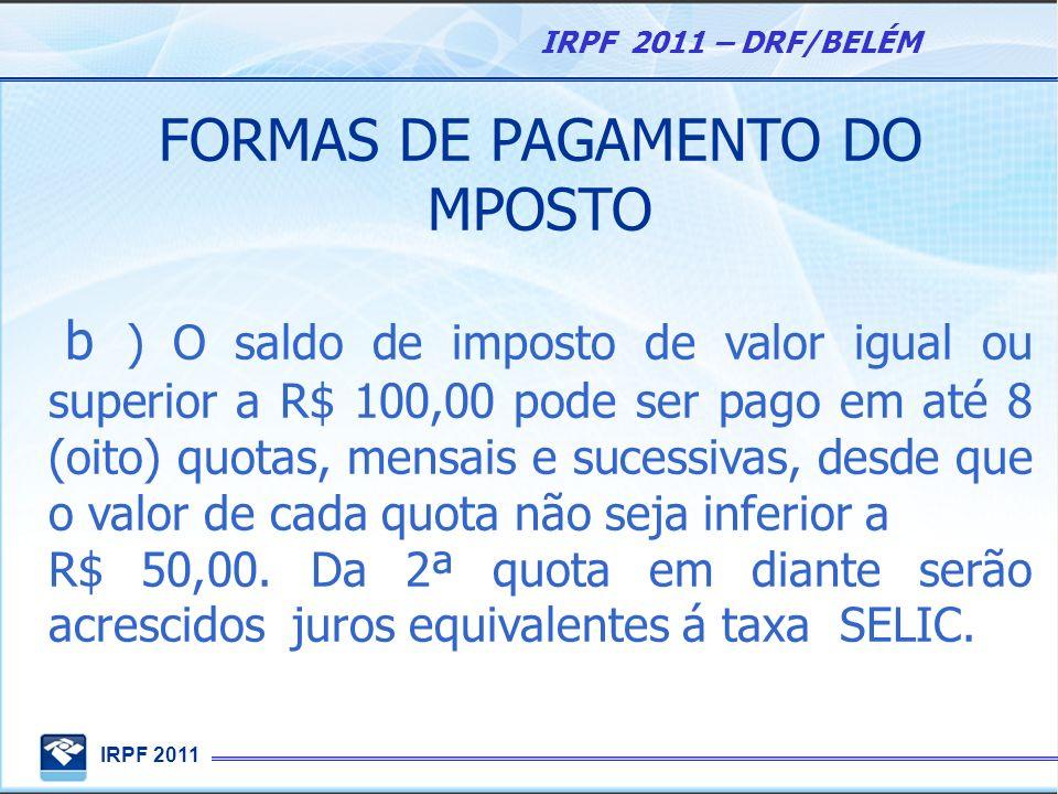 FORMAS DE PAGAMENTO DO MPOSTO