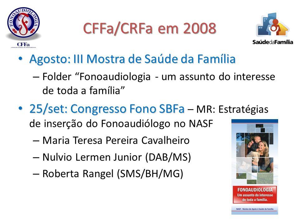 CFFa/CRFa em 2008 Agosto: III Mostra de Saúde da Família