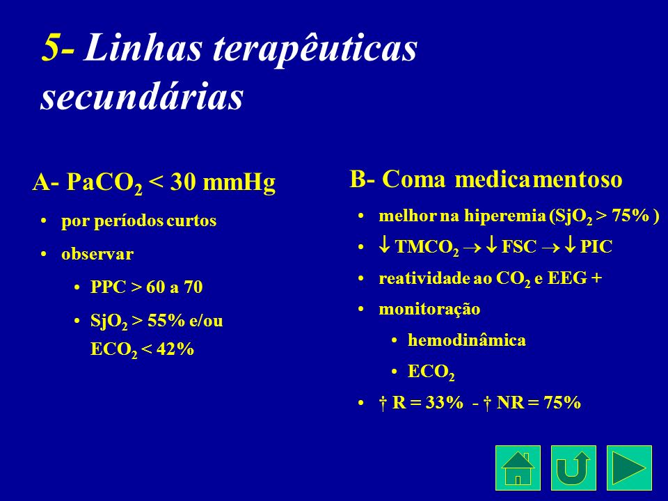5- Linhas terapêuticas secundárias