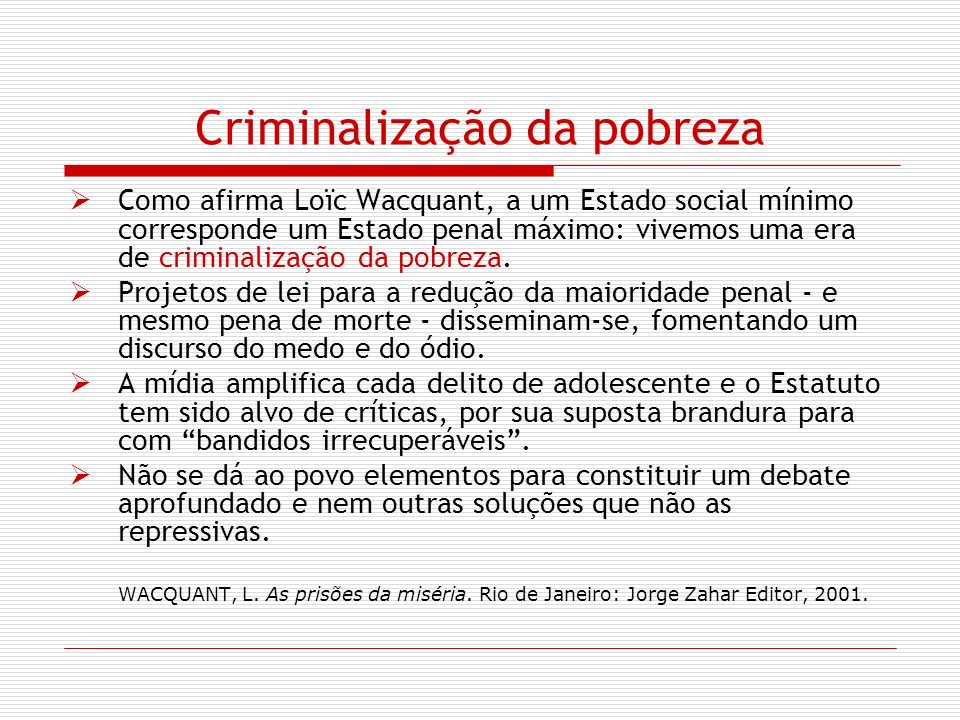 Criminalização da pobreza