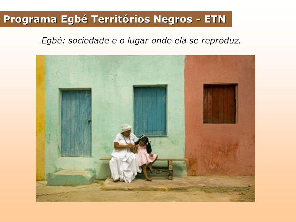 Programa Egbé Territórios Negros - ETN