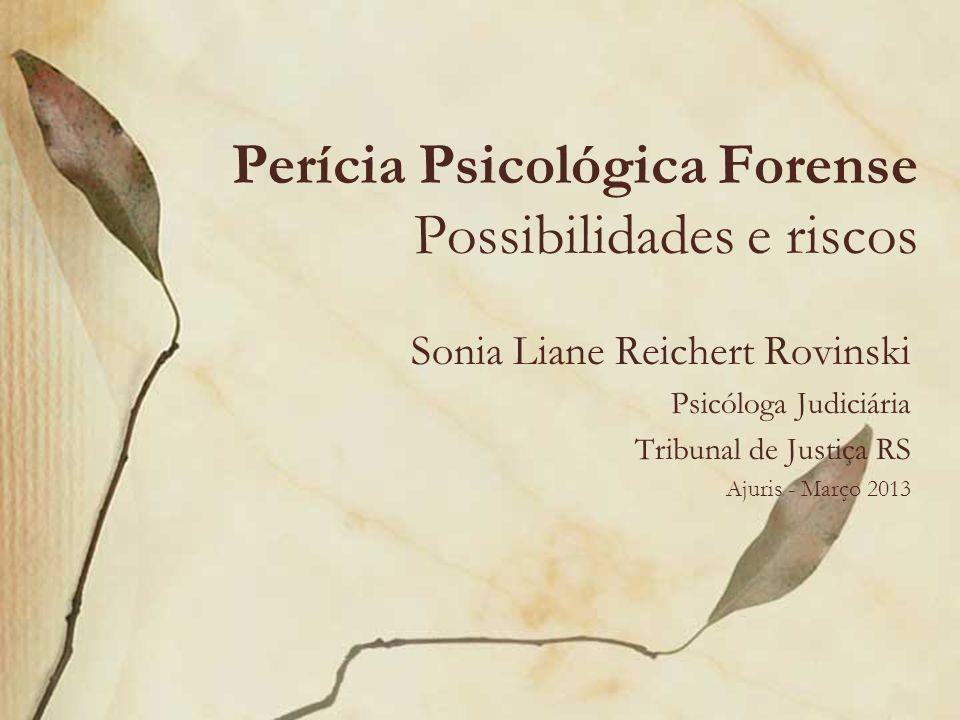 Perícia Psicológica Forense Possibilidades e riscos