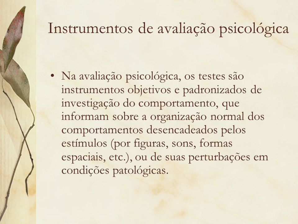 Instrumentos de avaliação psicológica