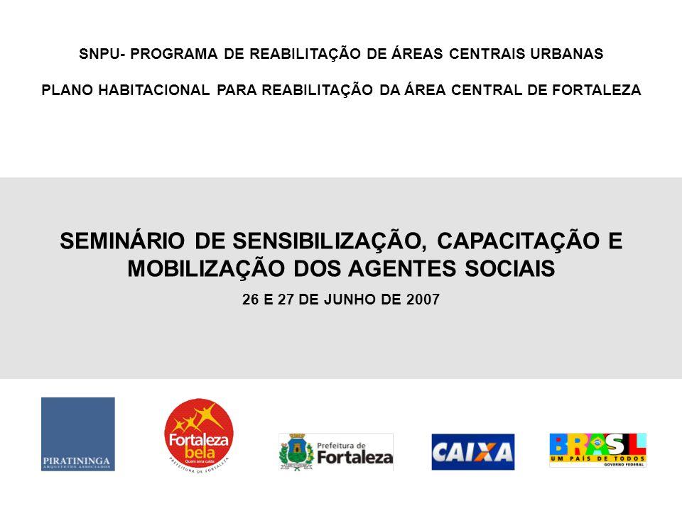 SNPU- PROGRAMA DE REABILITAÇÃO DE ÁREAS CENTRAIS URBANAS
