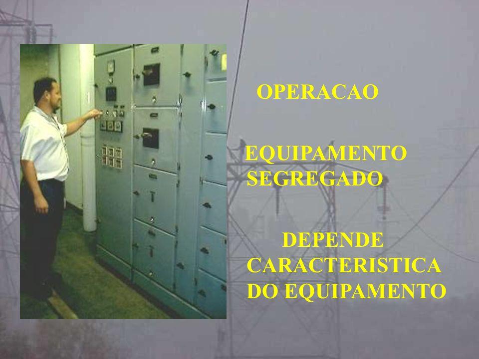 EQUIPAMENTO SEGREGADO