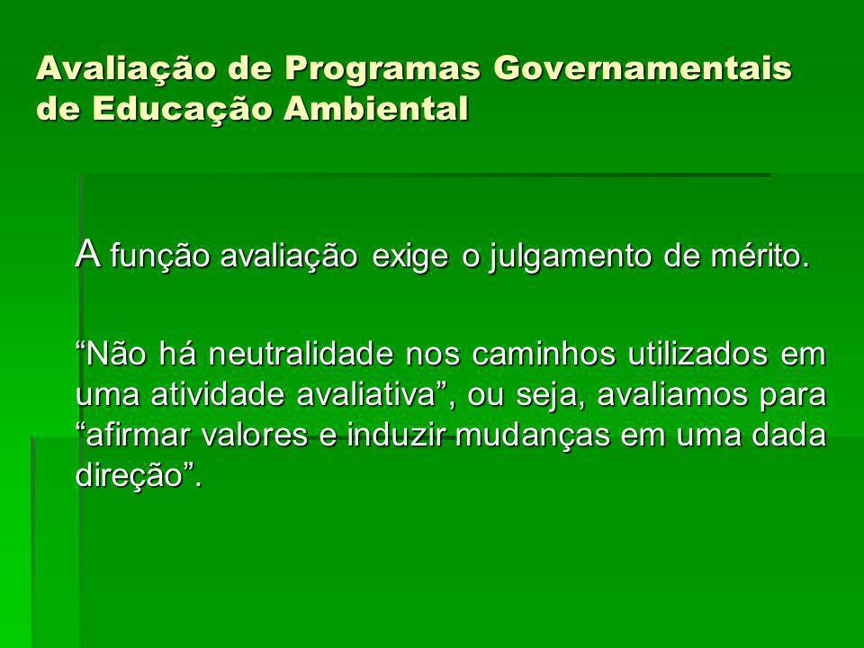 Avaliação de Programas Governamentais de Educação Ambiental