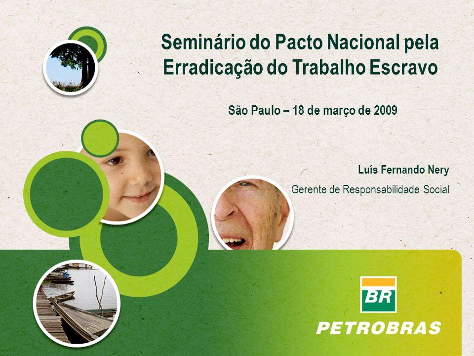 Seminário do Pacto Nacional pela Erradicação do Trabalho Escravo
