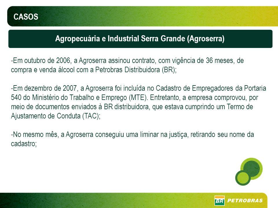 Agropecuária e Industrial Serra Grande (Agroserra)