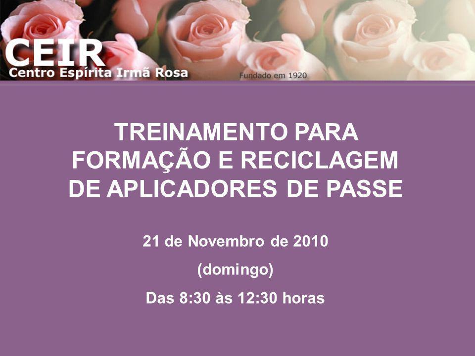 TREINAMENTO PARA FORMAÇÃO E RECICLAGEM DE APLICADORES DE PASSE