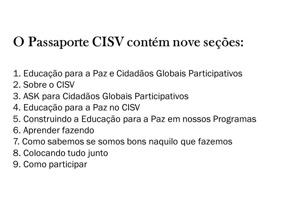 O Passaporte CISV contém nove seções: