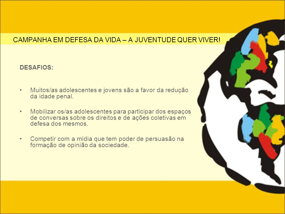 CAMPANHA EM DEFESA DA VIDA – A JUVENTUDE QUER VIVER!